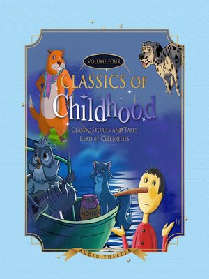 cover image of Classics of Childhood, Volume 4