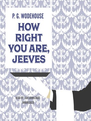 cover image of How Right You Are, Jeeves