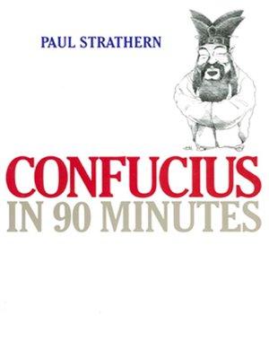 cover image of Confucius in 90 Minutes