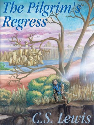cover image of The Pilgrim's Regress