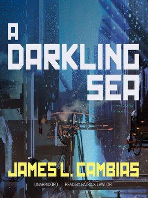 cover image of A Darkling Sea