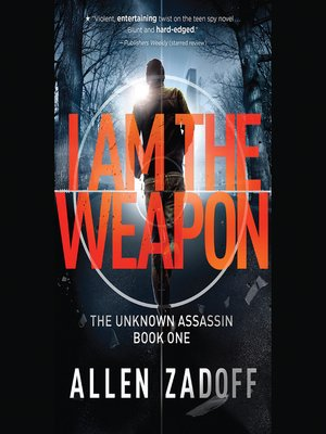 cover image of I Am the Weapon