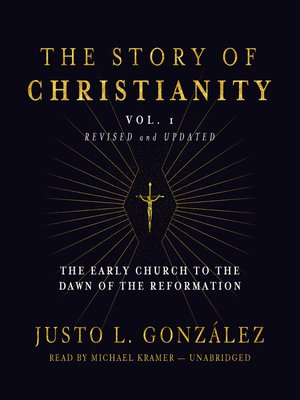 cover image of The Story of Christianity, Volume 1