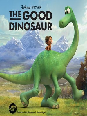 cover image of The Good Dinosaur