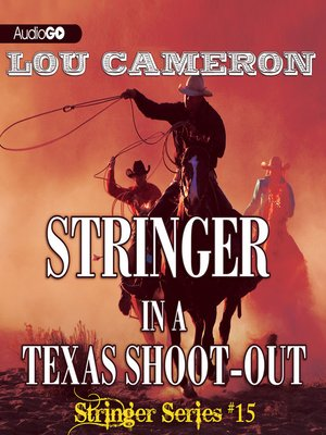 cover image of Stringer in a Texas Shoot-Out