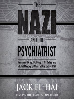 cover image of The Nazi and the Psychiatrist