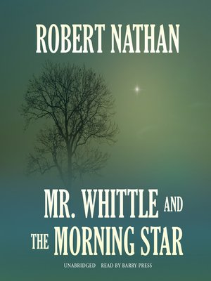cover image of Mr. Whittle and the Morning Star
