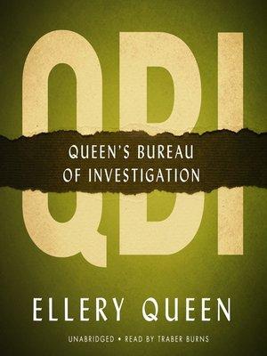 cover image of Q.B.I.: Queen's Bureau of Investigation