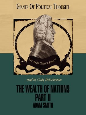 cover image of The Wealth of Nations, Part II