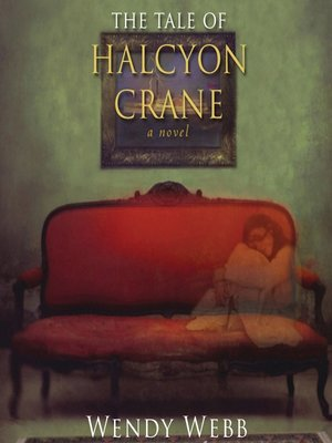 cover image of The Tale of Halcyon Crane