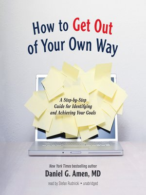 cover image of How to Get Out of Your Own Way