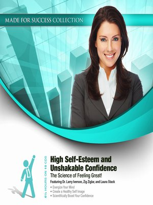 cover image of High Self-Esteem and Unshakable Confidence