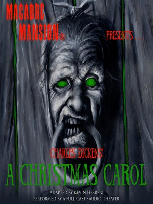 cover image of Macabre Mansion Presents... A Christmas Carol