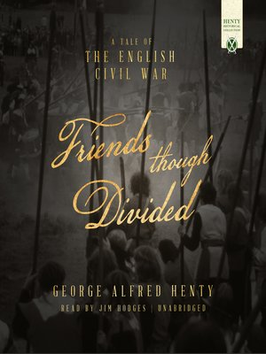 cover image of Friends Though Divided