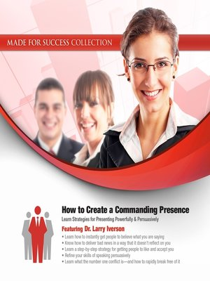 cover image of How to Create a Commanding Presence