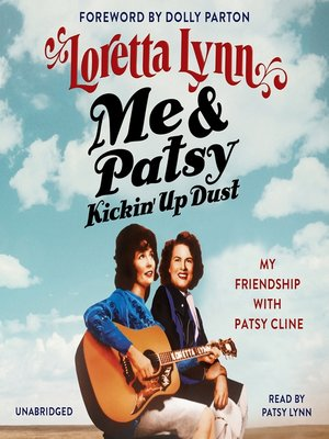 cover image of Me & Patsy Kickin' Up Dust