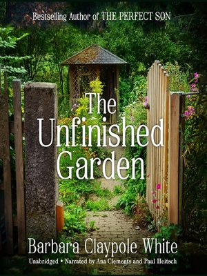 cover image of The Unfinished Garden