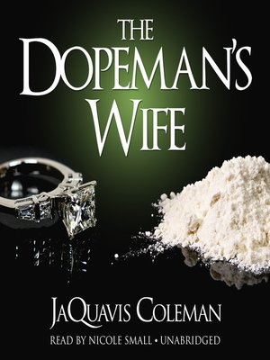 cover image of The Dopeman's Wife