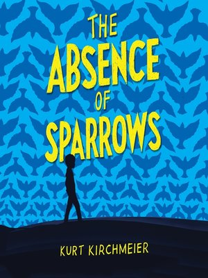 cover image of The Absence of Sparrows
