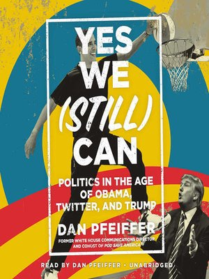 cover image of Yes We (Still) Can