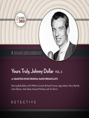 cover image of Yours Truly, Johnny Dollar, Volume 3