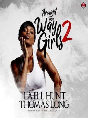 cover image of Around the Way Girls 2