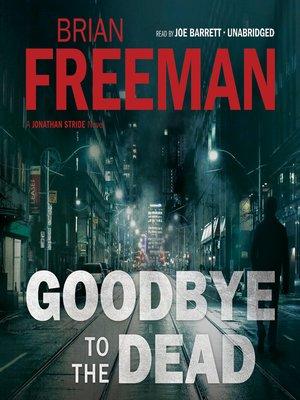 Jonathan strideseries overdrive rakuten overdrive ebooks goodbye to the dead fandeluxe Document