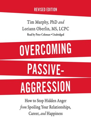 cover image of Overcoming Passive-Aggression, Revised Edition