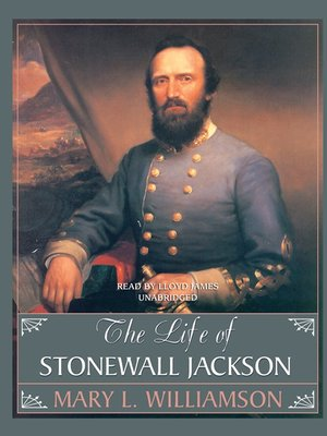 cover image of The Life of Stonewall Jackson