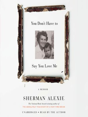 cover image of You Don't Have to Say You Love Me