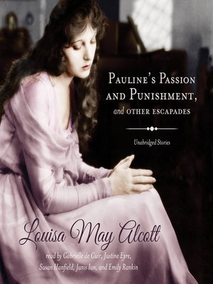 cover image of Pauline's Passion and Punishment, and Other Escapades