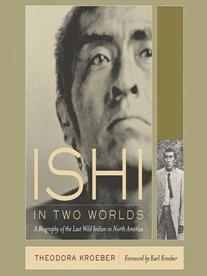 cover image of Ishi in Two Worlds