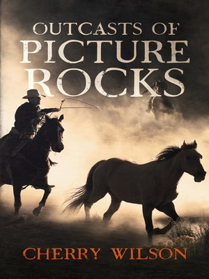 cover image of Outcasts of Picture Rocks