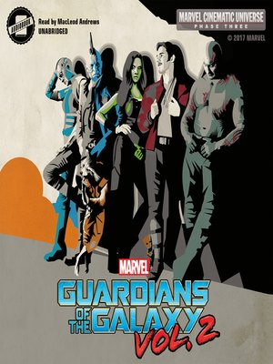 cover image of Phase Three: MARVEL's Guardians of the Galaxy, Volume 2