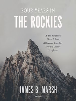 cover image of Four Years in the Rockies