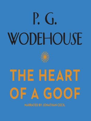 cover image of The Heart of a Goof