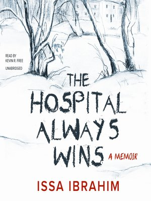 cover image of The Hospital Always Wins