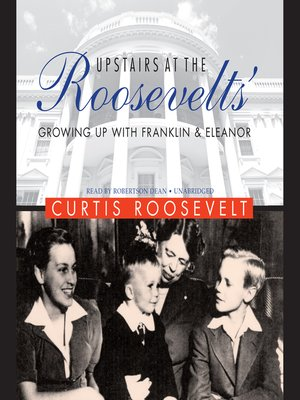 cover image of Upstairs at the Roosevelts'
