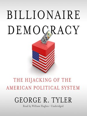 cover image of Billionaire Democracy