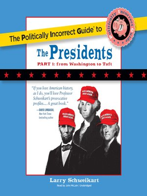 cover image of The Politically Incorrect Guide to the Presidents, Part 1