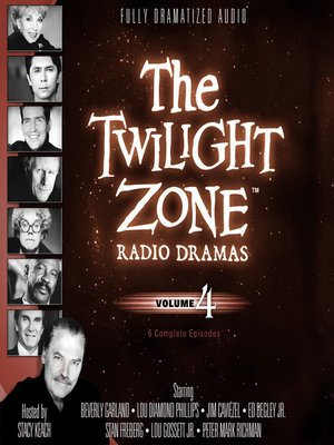 cover image of The Twilight Zone Radio Dramas, Volume 4