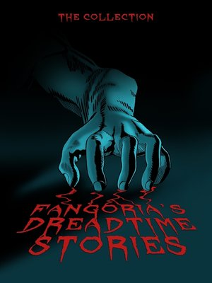 cover image of Fangoria's Dreadtime Stories, Volumes 1 and 2