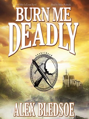 cover image of Burn Me Deadly