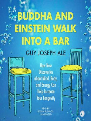 cover image of Buddha and Einstein Walk into a Bar