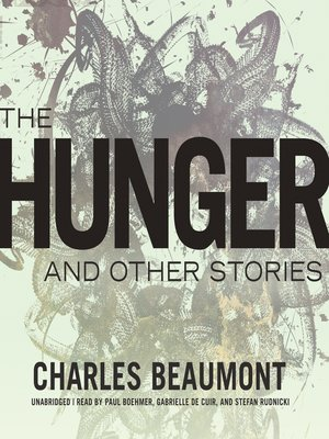 cover image of The Hunger, and Other Stories