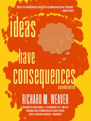 cover image of Ideas Have Consequences, Expanded Edition
