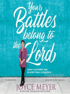 cover image of Your Battles Belong to the Lord