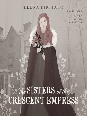 cover image of The Sisters of the Crescent Empress