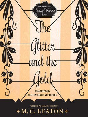 cover image of The Glitter and the Gold
