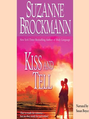 cover image of Kiss and Tell